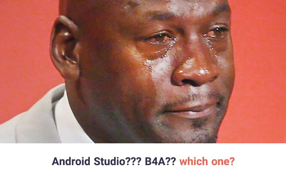 اندروید استودیو یا بیسیک فور اندروید basic4android