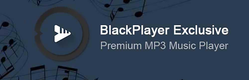 blackplayer بهترین موزیک پلیر اندروید