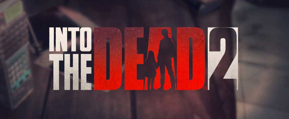 into the dead 2 android game