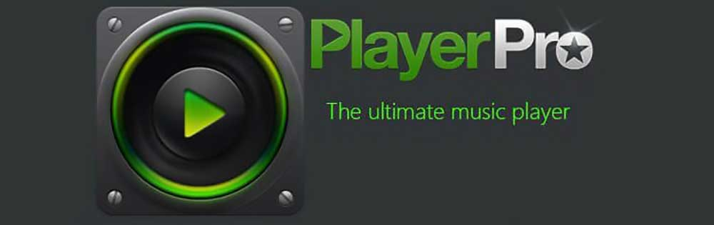 playerpro music player بهترین موزیک پلیر اندروید